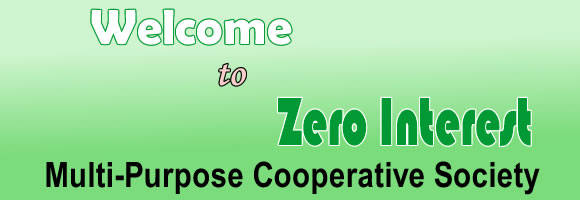 Welcome to Zero Interest Multi-Purpose Cooperative Society